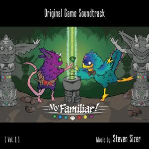 My Familiar! Vol.1 (Original Game Soundtrack)