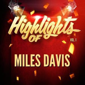 Highlights of Miles Davis, Vol. 1
