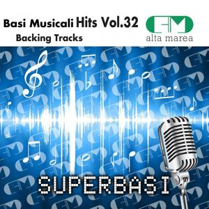 Basi Musicali Hits Vol.32 (Backing Tracks Altamarea)
