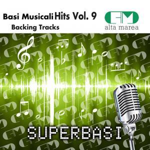 Basi Musicali Hits Vol.9 (Backing Tracks Altamarea)