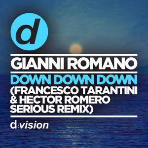 Down Down Down (Francesco Tarantini & Hector Romero Serious Remix)