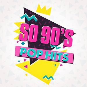 So 90's Pop Hits
