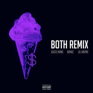 Both (feat. Drake & Lil Wayne) [Remix]