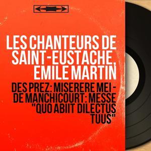 Des Prez: Miserere mei - De Manchicourt: Messe