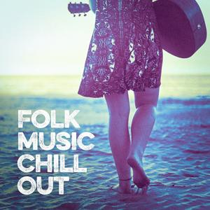 Folk Music Chill Out