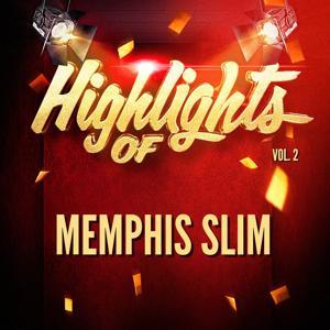 Highlights of Memphis Slim, Vol. 2