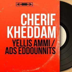 Yellis Ammi / Ads Eddounnits