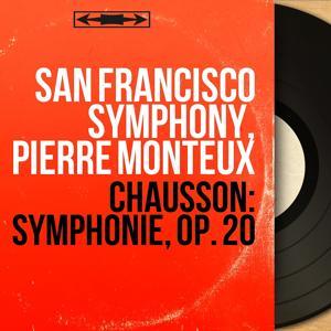 Chausson: Symphonie, Op. 20