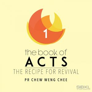The Book of Acts: The Recipe for Revival