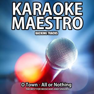 All or Nothing (Karaoke Version)