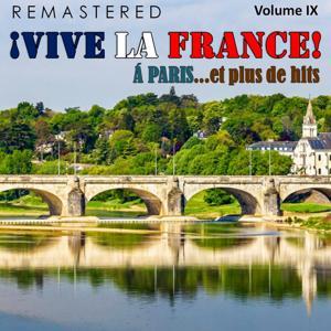 ¡Vive la France!, Vol. 9 - À Paris... et plus de hits (Remastered)