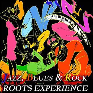Jazz, Blues & Rock Roots Experience - 250 Original Tracks