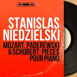 Mozart, Paderewski & Schubert: Pièces pour piano