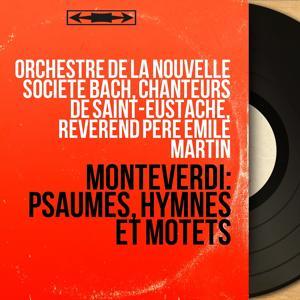 Monteverdi: Psaumes, hymnes et motets