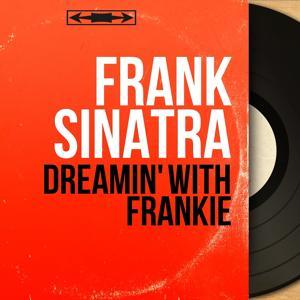 Dreamin' with Frankie