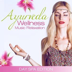 Ayurveda Wellness Music Relaxation