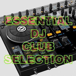 Essential DJ Club Selection