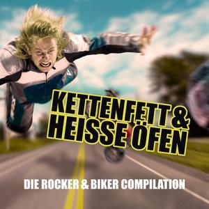 Kettenfett & heisse Öfen - Die Rocker & Biker Compilation