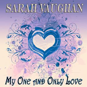 My One and Only Love (50 Original Songs)