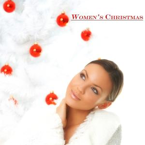 Women's Christmas (80 Original Recordings)