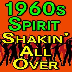 1960s Spirit Shakin' All Over