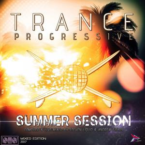 Trance Progressive Summer Session 2017