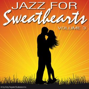 Jazz for Sweethearts - Vol. 3