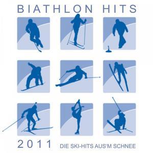 Biathlon Hits 2011! Die Ski-Hits aus'm Schnee!