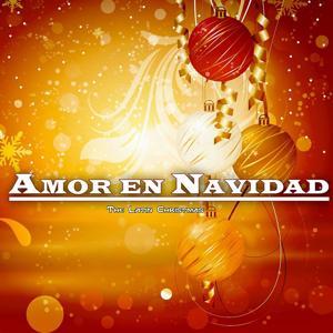 Amor en Navidad (The Latin Christmas)