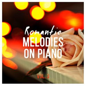 Romantic Melodies on Piano, Vol. 3