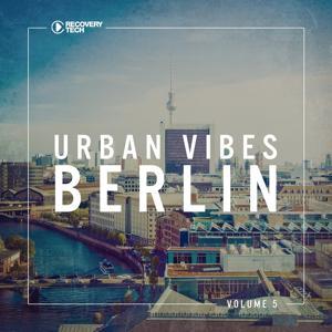 Urban Vibes Berlin, Vol. 5