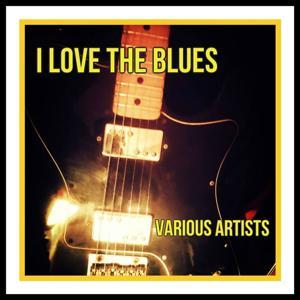 I Love the Blues