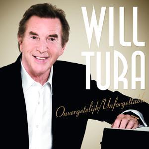 Will Tura - Onvergetelijk / Unforgettable