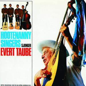 Hootenanny Singers sjunger Evert Taube