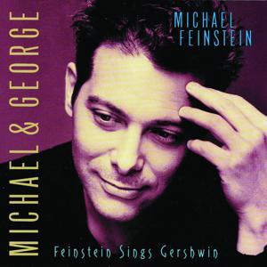 Michael & George: Feinstein Sings Gershwin