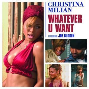 Whatever U Want