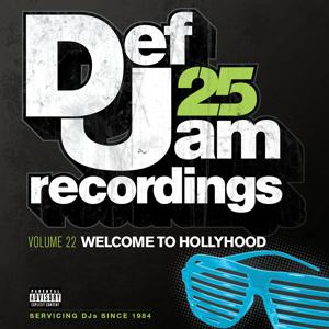Def Jam 25, Vol. 22 - Welcome To Hollyhood