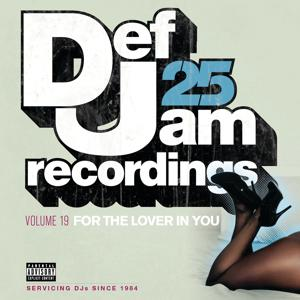 Def Jam 25, Vol. 19 - For The Lover In You