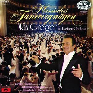 Klassisches Tanzvergnügen Mit Max Greger Und Seinem Orchester