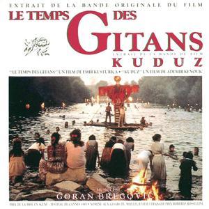Le Temps Des Gitans & Kuduz