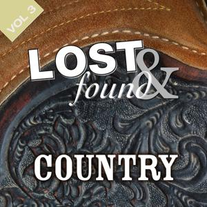Lost & Found: Country Volume 3