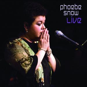 Phoebe Snow Live