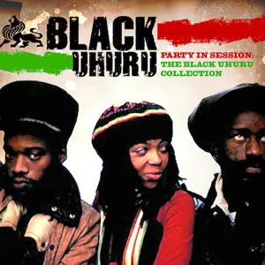 Party In Session - The Black Uhuru Collection