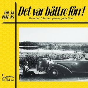Det var bättre förr Volym 3 a 1941-1945