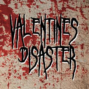 Valentine Disaster