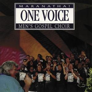 One Voice Maranatha! Men's Gospel Choir