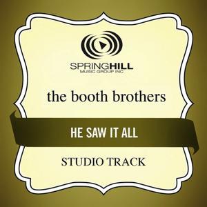 He Saw It All (Studio Track)