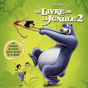 The Jungle Book 2 Original Soundtrack (French Version)