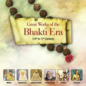 Great Works Of The Bhakti Era