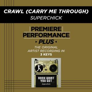 Premiere Performance Plus: Crawl (Carry Me Through)